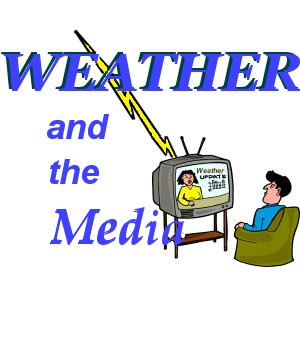 Weather and the Media
